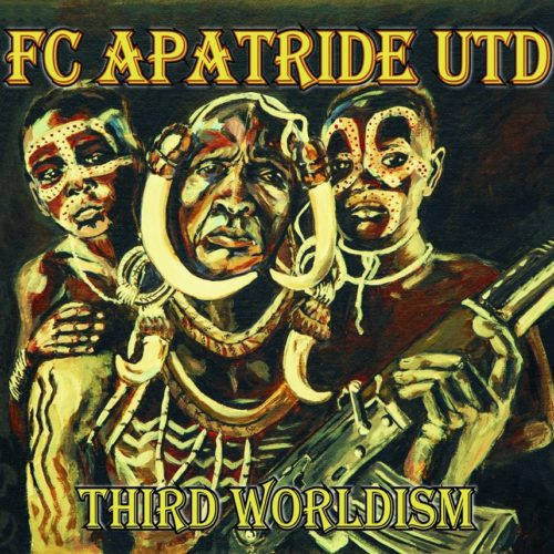 "FC Apatride UTD's new album ""Third Worldism"" promotion on Regganeracija at 20:00h CET"